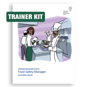Food Safety Management Principles: Trainer Resource Pack