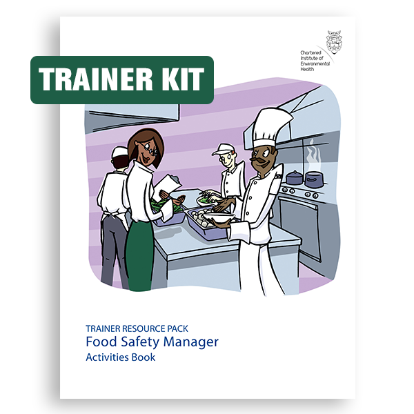 Food Safety Management Principles: Trainer Resource Pack